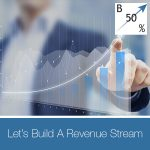 UAR 35 | Building A Revenue Stream
