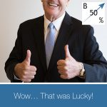 UAR 39 | Luck In Business