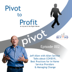 Jeff Allen of Allen Service Plumbing Heating and Air is interviewed for Pivot to Profit.