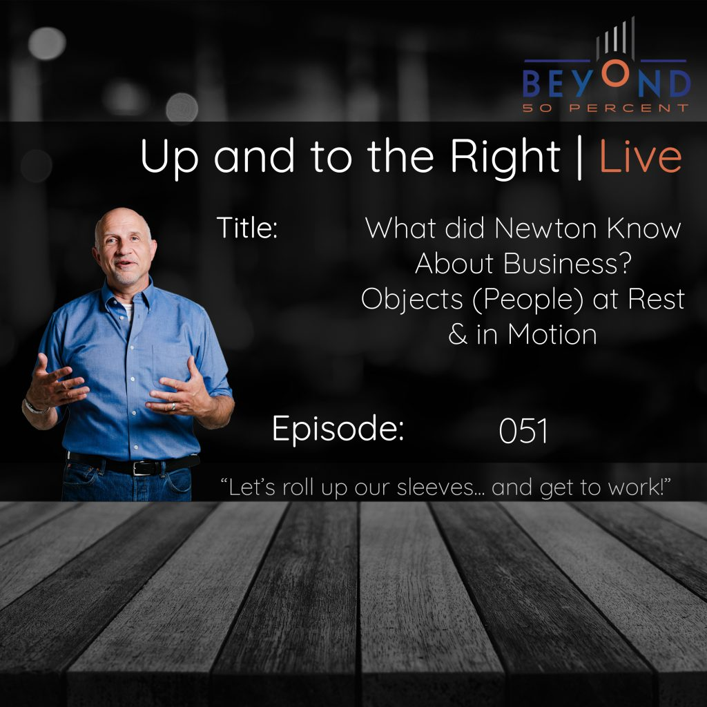 small business communication newton's 1st law cover art for up and to the right episode 050